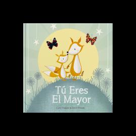 Tú Eres El Mayor